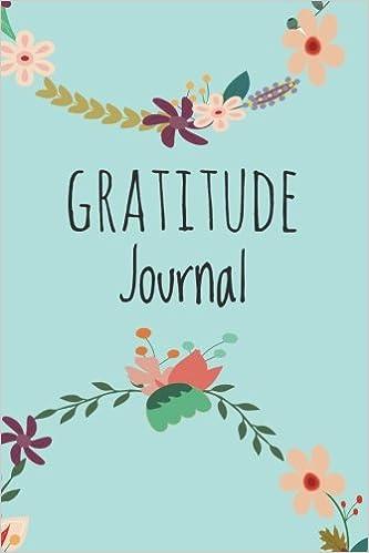 Gratitude Journal: For Daily Thanksgiving & Reflection, Gratitude ...