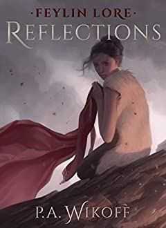 Feylin Lore: Reflections