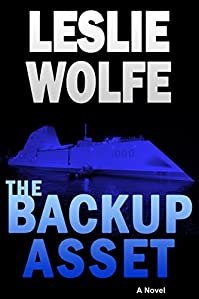 The Backup Asset: A Gripping Espionage Thriller by Leslie Wolfe ebook deal