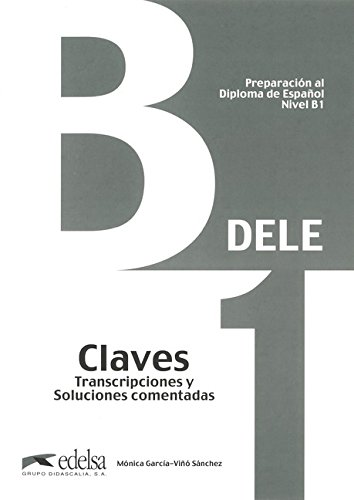 DELE: B1 - Lösungsschlüssel zum Übungsbuch (Neubearbeitung)