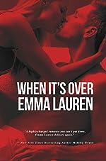 When It's Over: A Contemporary College Romance (When It's Love Book 2)