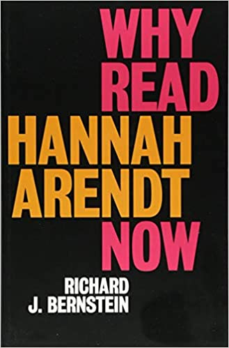 "Resultat d'imatges per a ""Why Read Hannah Arendt Now?"""