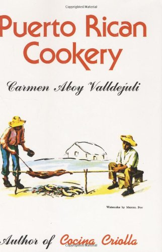 Puerto Rican Cookery by Carmen Aboy Valldejuli