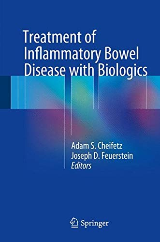 Treatment of Inflammatory Bowel Disease with Biologics - Inflammatory Bowel Disease Ibd