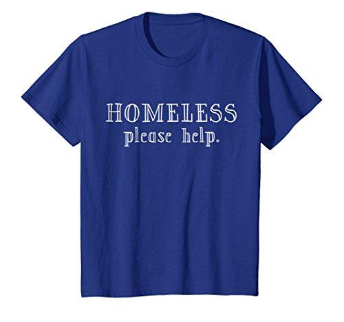 Kids Homeless Please Help T-Shirt - Street Beggar Sign Gift Shirt 8 Royal (Homeless Costumes For Girls)
