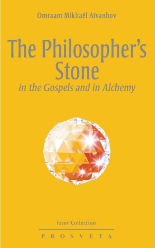 The Philosopher's Stone in the Gospels and in Alchemy (Izvor Collection Book 241)
