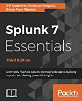 Splunk 7 Essentials, 3rd Edition Front Cover