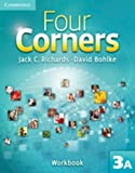 Four Corners Level 3 Workbook A, Jack C. Richards and David Bohlke, 0521127483