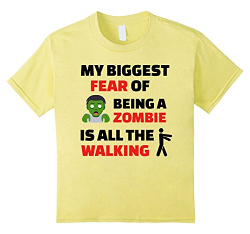 Kids My Biggest Fear Of Being a Zombie Is All The Walking T-shirt 8 Lemon (Witch Hunter Costume For Girls)