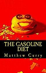 The Gasoline Diet