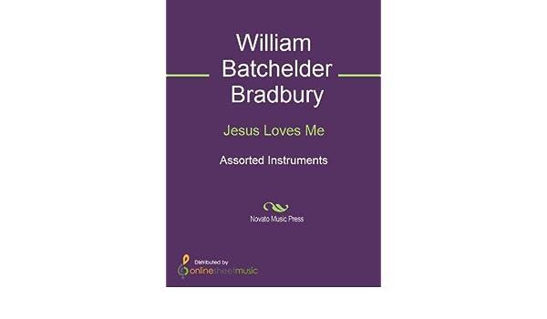 Amazon jesus loves me ebook william batchelder bradbury amazon jesus loves me ebook william batchelder bradbury kindle store fandeluxe PDF