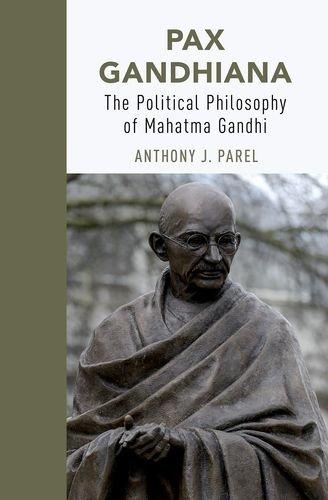 Pax Gandhiana: The Political Philosophy of Mahatma Gandhi image