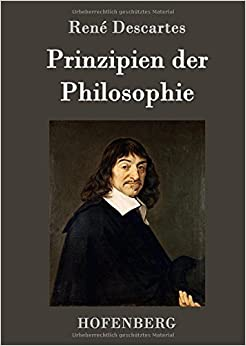 Prinzipien der Philosophie (German Edition) by Ren???? Descartes (2016-01-07)