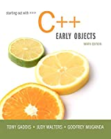 Starting Out with C++: Early Objects, 9th Edition