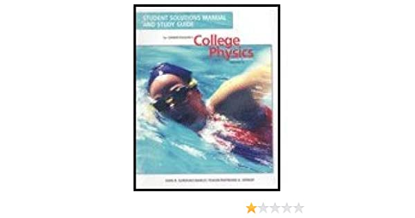 Student Solutions Manual And Study Guide For Serway Faughn S