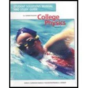 Student Solutions Manual and Study Guide for Serway/Faughn's College Physics Volume 1 (ISBN 0534999204)