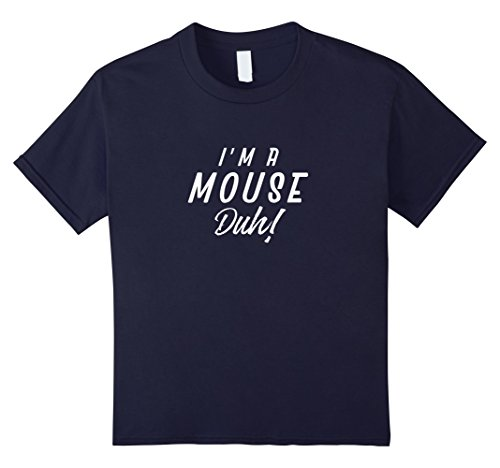 Kids I'm A Mouse Duh Funny Halloween Costume Girls T-Shirt 12 Navy - Diy Halloween Costumes Teenage Girls