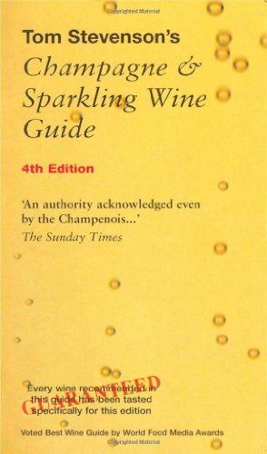 Tom Stevenson's Champagne & Sparkling Wine Guide by Tom Stevenson