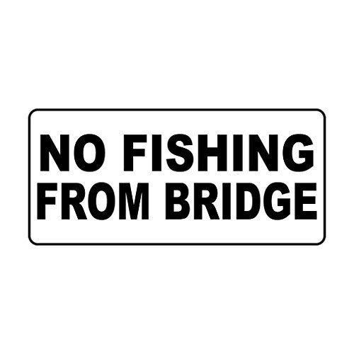 Leiacikl22 Aluminum Metal Sign No Fishing from Bridge Aluminum Sign- 8
