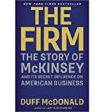 img - for The Story of McKinsey and Its Secret Influence on American Business The Firm (Paperback) - Common book / textbook / text book