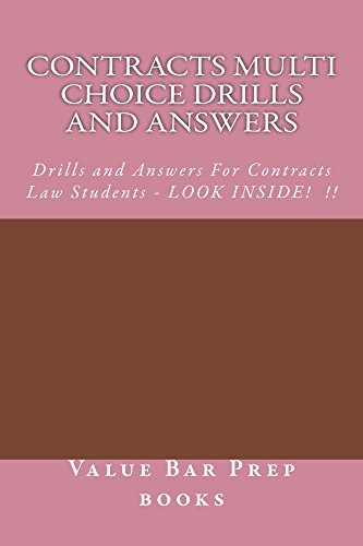Contracts Multi Choice Drills and Answers (Borrowing Allowed): (Borrowing Allowed) (e book)