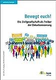 Bewegt euch!: Die Zivilgesellschaft als Treiber der Dekarbonisierung