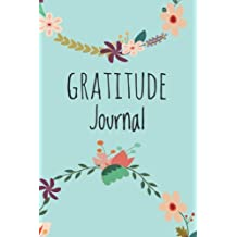 """Gratitude Journal: For Daily Thanksgiving & Reflection, Gratitude Prompt, 102 Pages, 6"""" x 9"""", Professional Binding, Durable Cover - (Gratitude Attitude Floral)"""