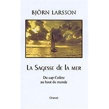 SAGESSE DE LA MER : DU CAP DE LA COLÈRE AU BOUT