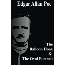 The Balloon Hoax & The Oval Portrait