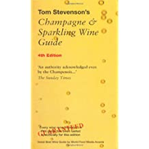 Tom Stevenson's Champagne & Sparkling Wine Guide