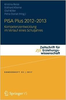Book PISA Plus 2012 - 2013: Kompetenzentwicklung im Verlauf eines Schuljahres Zeitschrift für Erziehungswissenschaft - Sonderheft