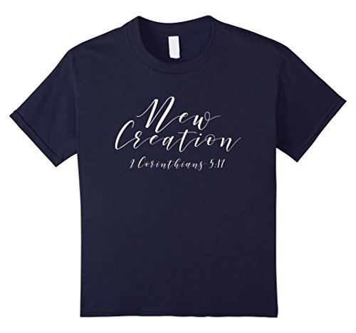 Kids 2 Corinthians 5:17 New Creation Christian T-Shirt 12 Navy