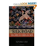 img - for The Silk Road in World History byLiu book / textbook / text book