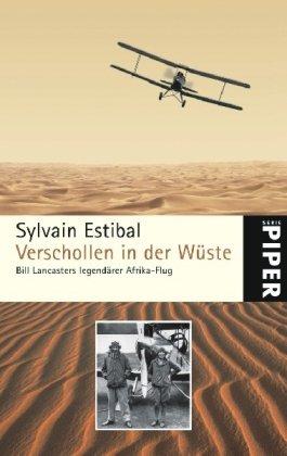 verschollen-in-der-wste-bill-lancasters-legendrer-afrika-flug-piper-taschenbuch-band-4980
