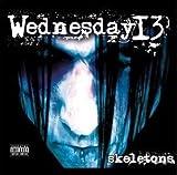 Wednesday I3 /SKELETONS