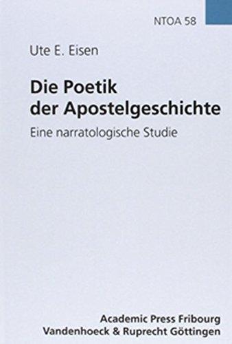 die-poetik-der-apostelgeschichte-novum-testamentum-et-orbis-antiquus-studien-zur-umwelt-des-neuen-testaments-ntoa-stunt-band-58