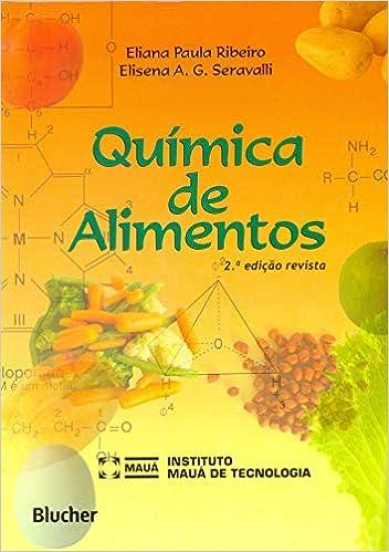 Química de Alimentos (Em Portuguese do Brasil): Ribeiro/Seravalli: 9788521203667: Amazon.com: Books