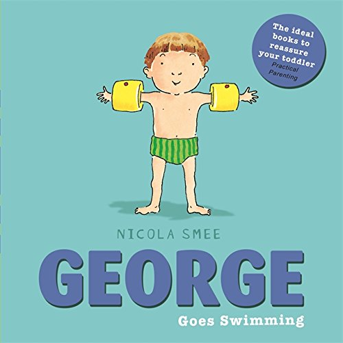 George Goes Swimming (George Toddler Books)