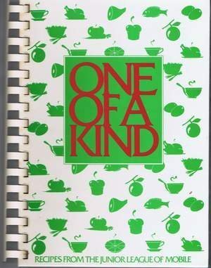 (One of a Kind: Recipes from the Junior League of Mobile)