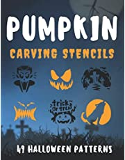 Pumpkin Carving Stencils: Halloween Patterns Designs Pictures for Painting Decorating Pumpkin Crafts Tracers Templates Kids & Adults High and Low Skills