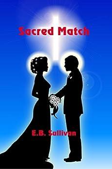 Sacred Match by [Sullivan, E. B.]