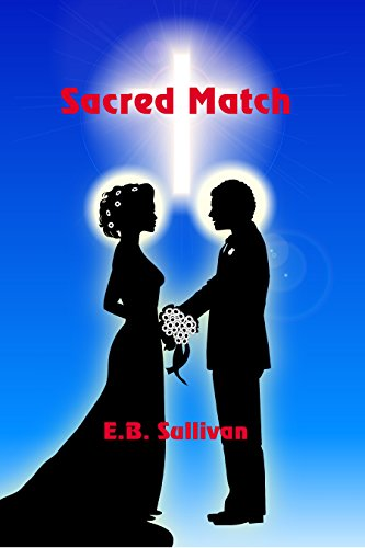 Sacred Match by [Sullivan, E. B.]