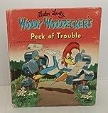 Woody Woodpecker's Peck Of Trouble