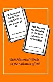 img - for 100 Scriptural Proofs That Jesus Christ Is the Savior of All; and 150 Reasons for Believing in the F book / textbook / text book
