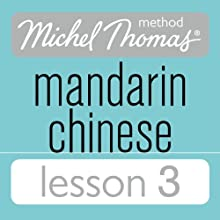 Michel Thomas Beginner Mandarin Chinese Lesson 3 Audiobook by Harold Goodman Narrated by Harold Goodman