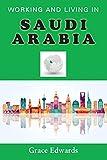 Working and Living in Saudi Arabia