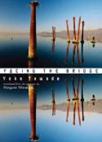 Facing the Bridge (New Directions Paperbook)