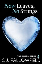 New Leaves, No Strings (The Austin Series Book 1)