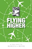 Flying Higher, Morten Beyer, 1425166520