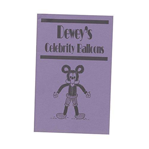 Dewey'S Celebrity Balloons (Deweys Celebrity Balloons)